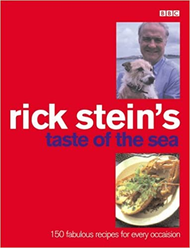 Book Rick Stein's Taste of the Sea: 160 Fabulous Recipes for Every Occaision by Rick Stein (2002-05-01)