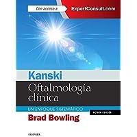 Kanski. Oftalmología Clínica Y Expertconsult - 8ª Edición: