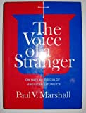 The Voice of a Stranger, Paul V. Marshall, 0898692369