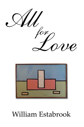 Book: All for Love by William Estabrook
