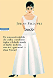 Snob (I narratori delle tavole)