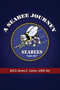 A Seabee Journey from Dorrance Pub Co