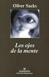 Los ojos de la mente par Sacks