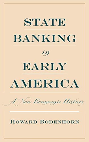 State Banking in Early America: A New Economic History (Financial Institutions Markets And Money Test Bank)