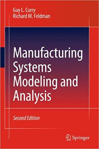 Manufacturing systems modeling and analysis guy l curry richard m manufacturing systems modeling and analysis guy l curry richard m feldman ebook amazon fandeluxe Choice Image
