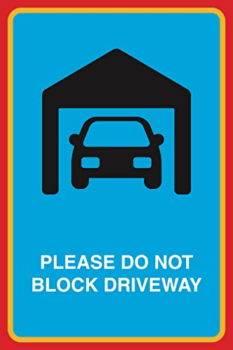 Please Do Not Block Driveway Print Car In Garage Picture Home Business Road Street (Arrow Clipart)