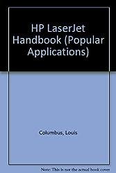 Hp Laserjet Handbook (Popular Applications Series)