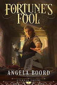 Fortune's Fool (Eterean Empire Boo