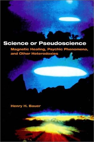 Download Science or Pseudoscience: Magnetic Healing, Psychic Phenomena, and Other Heterodoxies pdf epub