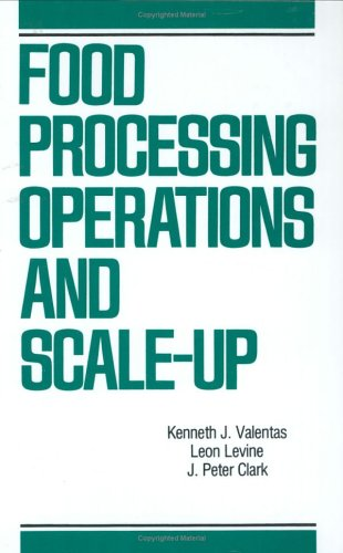 Food Processing Operations and Scale-up (Food Science and Technology)