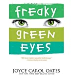 Download [ Freaky Green Eyes ] FREAKY GREEN EYES by Oates, Joyce Carol ( Author ) ON Feb - 15 - 2005 Paperback in PDF ePUB Free Online