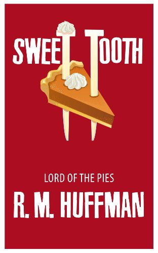 - Sweet Tooth: Lord of the Pies