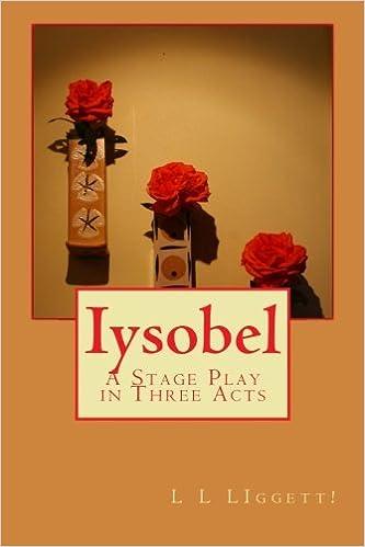 Descargar Libros Sin Registrarse Iysobel: A Stage Play In Three Acts Novedades PDF Gratis
