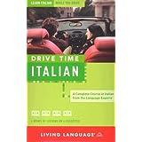 Drive Time: Italian (Cassette): Learn Italian While You Drive