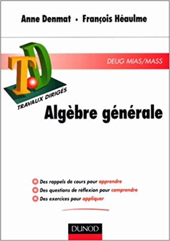 Read Online Travaux Dirigés : Algèbre générale pdf, epub ebook