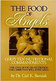The Food of Angels, Carl K. Barniak, 0961380306