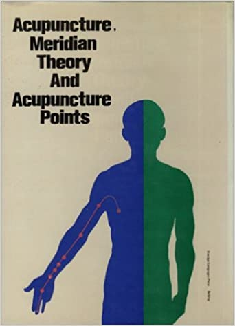 Buy Acupuncture Meridian Theory And Acupuncture Points Book Online