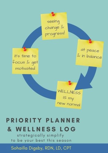Priority Planner & Wellness Log: Strategically Simplify to Be Your Best this - Balance Fitness Tracker New