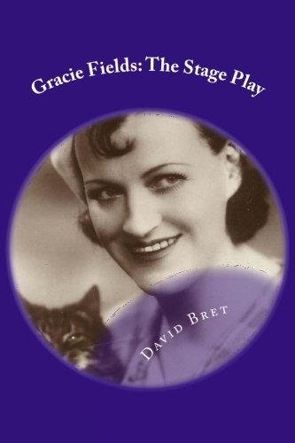 Read Online Gracie Fields: The Stage Play PDF