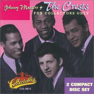 Johnny Maestro & The Crests For Collectors Only by Collectables