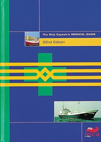 Captains Ship - The Ship Captain's Medical Guide