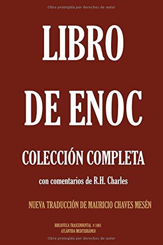 Libro de Enoc. Colección Completa con comentarios de R.H. Charles. Nueva Traducción de Mauricio Chaves Mesén (Biblioteca Trascendental)  [Anónimo] (Tapa Blanda)