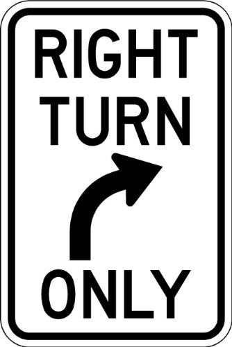 (Right Turn Only Sign - 12 X 18 Parking Lot Sign. A Real Sign. 10 Year 3M)