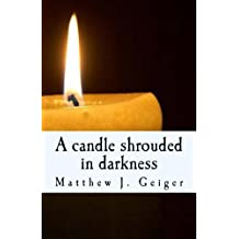 A candle shrouded in darkness