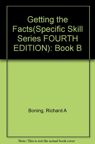 Getting the Facts(Specific Skill Series FOURTH EDITION): Book B