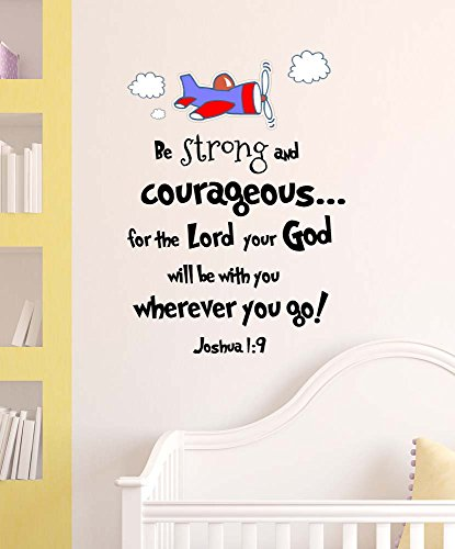 Plane with clouds repositionable stickers - Be strong and courageous for the Lord your God cute Wall Vinyl Decal Quote lettering Art Saying stencil nursery decor
