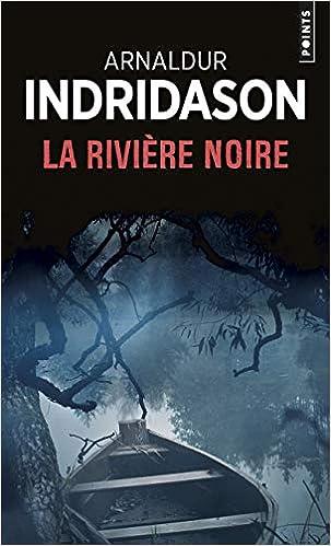 Amazon Fr La Riviere Noire Indridason Arnaldur Livres
