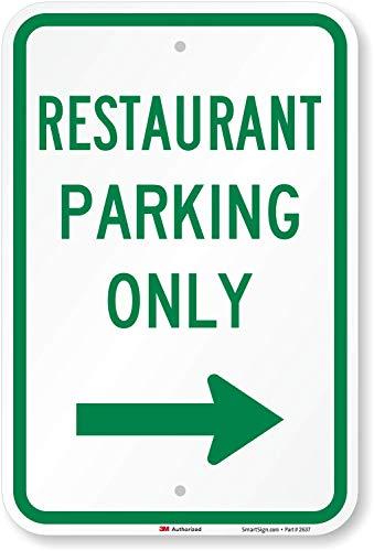 restaurant parking only signs - 3
