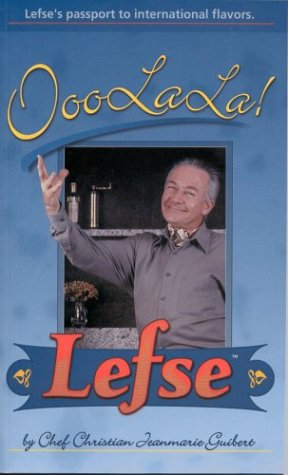 OooLaLa! Lefse by Christian Jeanmarie Guibert