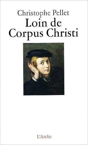 En ligne téléchargement gratuit Loin de Corpus Christi pdf epub