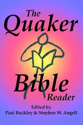 Read Online The Quaker Bible Reader pdf