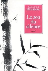 Le son du silence par Karlfried Graf Dürckheim