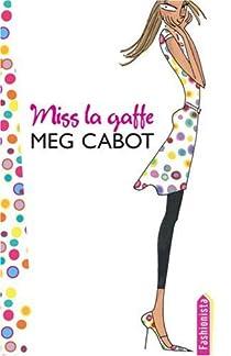 Miss la gaffe !, Tome 1 : Un été de choc par Cabot