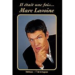 Il était une fois... Marc Lavoine
