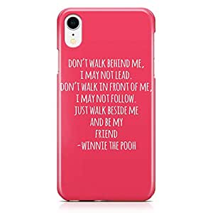 Loud Universe Pooh Pink Quote iPhone XR Case Winnie Pooh Friends Quote iPhone XR Cover with 3d Wrap around Edges