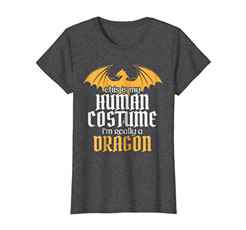 Womens Funny Human Costume But Really a Dragon Halloween T-Shirt Large Dark Heather -