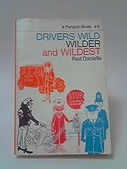 Drivers Wild Wilder and Wildest af Red…