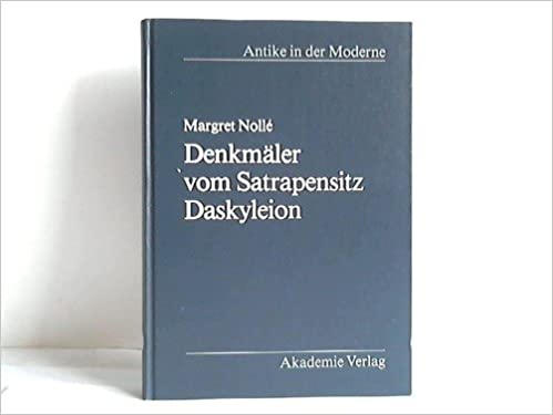 Mobile Ebooks Denkmaeler Vom Satrapensitz Daskyleion: Studien Zur Graeco-Persischen Kunst (Antike in der Moderne) (German Edition) på Dansk iBook