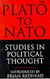 Plato to NATO: Studies in Political Thought (BBC)