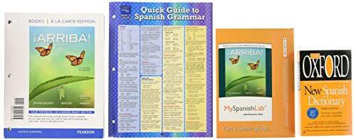 ¡Arriba! + MySpanishLab With Pearson Etext Access Card + Quick Guide to Spanish Grammar + Oxford New Spanish Dictionary: Comunicación y cultura 2015 Release