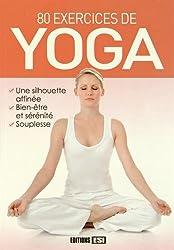 80 exercices de yoga