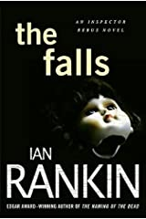 The Falls: An Inspector Rebus Novel (Inspector Rebus series Book 12) Kindle Edition