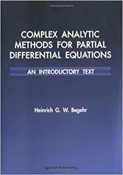 Book Complex Analytic Methods for Partial Differential Equations: An Introductory Text