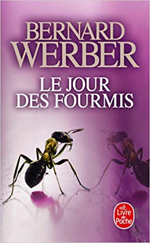 Le Jour Des Fourmis Le Livre De Poche French Edition