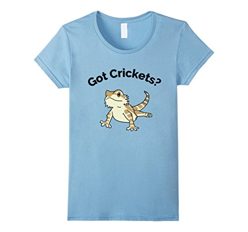 Womens Bearded Dragon Got Crickets Bearded Dragon Accessory T Shirt Medium Baby Blue