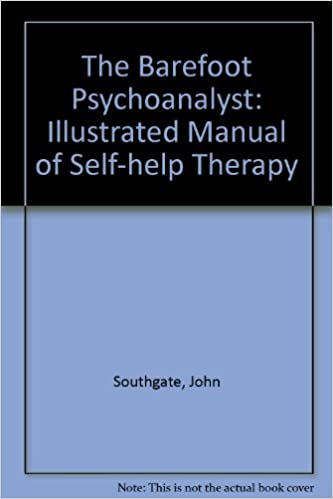 Book The Barefoot Psychoanalyst: Illustrated Manual of Self-help Therapy